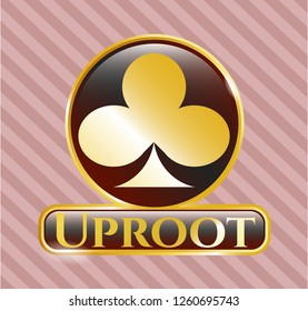 Gold badge or emblem with poker clover icon and Uproot text inside