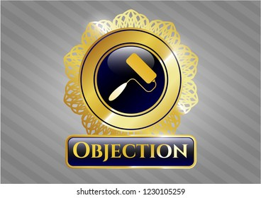 Gold badge or emblem with roller brush icon and Objection text inside