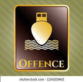 Gold badge or emblem with ship icon and Offence text inside