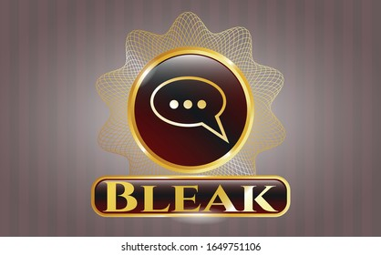 Gold badge or emblem with speech bubble icon and Bleak text inside
