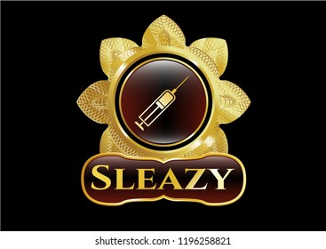 Gold badge or emblem with syringe icon and Sleazy text inside