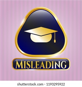 Gold badge with graduation cap icon and Misleading text inside