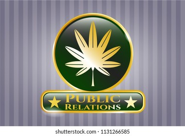 Gold badge with marijuana leaf, weed icon and Public Relations text inside