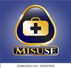 Gold badge with medical briefcase icon and Misuse text inside