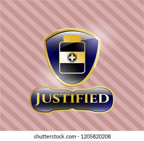 Gold badge with medicine bottle icon and Justified text inside