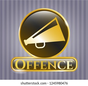 Gold badge with megaphone icon and Offence text inside