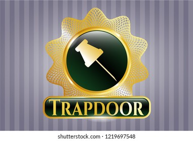 Gold badge with paper pin icon and Trapdoor text inside