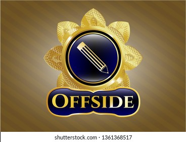 Gold badge with pencil icon and Offside text inside