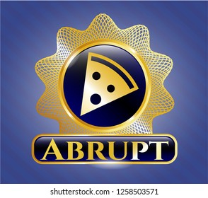 Gold badge with pizza slice icon and Abrupt text inside