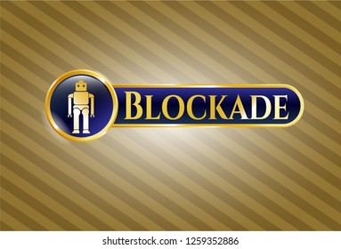Gold badge with robot icon and Blockade text inside