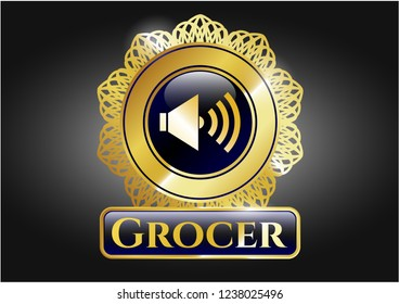 Gold badge with sound icon and Grocer text inside