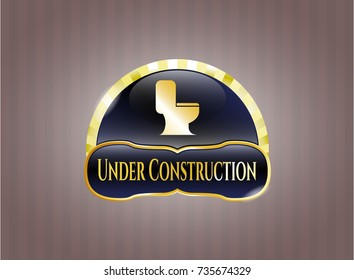 Gold badge with WC toilet icon and Under Construction text inside