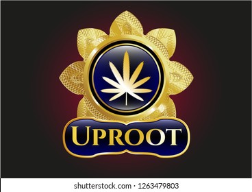 Gold badge with weed leaf icon and Uproot text inside