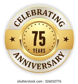 Gold celebrating 75 years, anniversary badge with white border