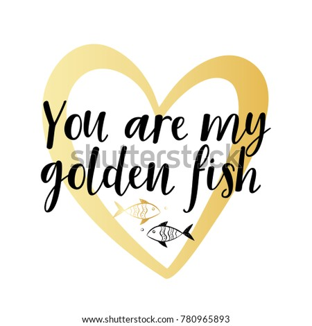Gold Contour Heart With Text And 2 Fish You Are My Golden Romantic