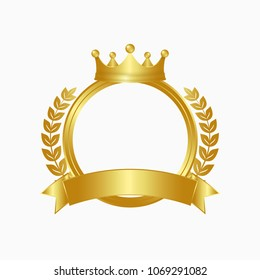 Gold crown, laurel wreath and circle frame. Winner sign with golden ribbon. Vector illustration.