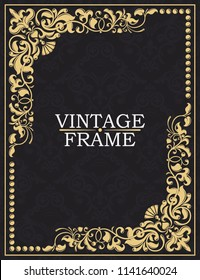 Gold decorative frame. Vector vintage templates. The past. Monogram, initials, jewelry. Elegant emblem logo for restaurants, hotels, bars and boutique. Invitations, booklets and brochures