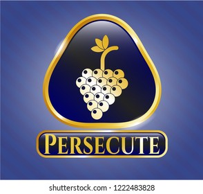 Gold emblem or badge with bunch of grapes icon and Persecute text inside