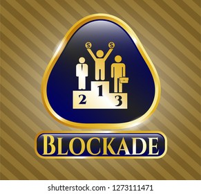 Gold emblem or badge with business competition, podium icon and Blockade text inside