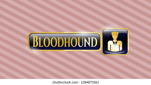 Gold emblem or badge with businessman icon and Bloodhound text inside