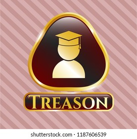 Gold emblem or badge with graduation icon and Treason text inside