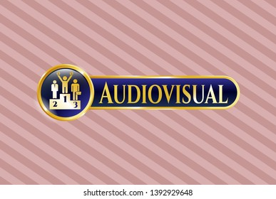 Gold emblem with business competition, podium icon and Audiovisual text inside