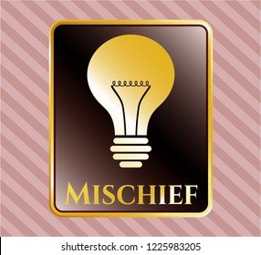 Gold emblem with light bulb icon and Mischief text inside
