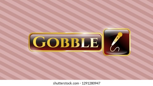 Gold emblem with microphone icon and Gobble text inside