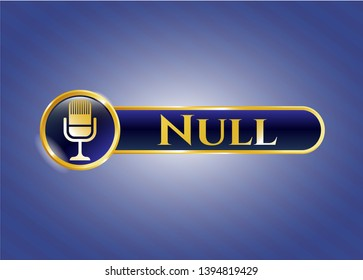 Gold emblem with microphone icon and Null text inside