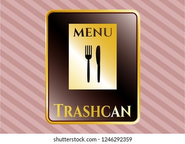Gold emblem with restaurant menu icon and Trashcan text inside