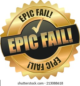 gold epic fail sign