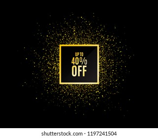 Gold glitter banner. Up to 40% off Sale. Discount offer price sign. Special offer symbol. Save 40 percentages. Christmas sales background. Abstract shopping banner tag. Template for design. Vector