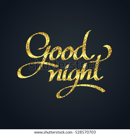 Gold Glitter Goodnight Calligraphy Hand Lettering Stock Vector