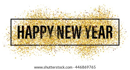 gold glitter happy new year 2018 background happy new year glittering texture gold sparkles