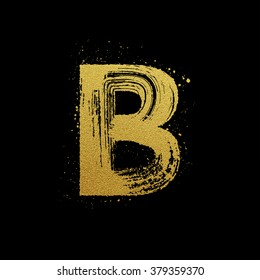 Gold glittering letter B in brush hand painted style