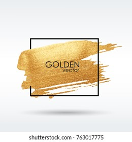 Gold grunge texture in a frame. Brushstroke. Smear with an artistic brush. A brilliant festive pattern. Light background. Vector abstract image.