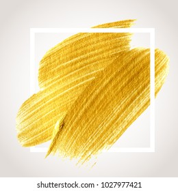 Gold hand drawn paint brush stroke with frame. Abstract vector golden acrylic textured smear spot.