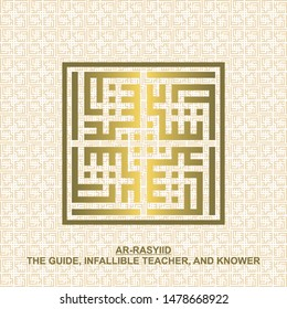 Gold kufi square calligraphy Ar-rasyiid name of muslim's God,it's mean The Guide, Infallible Teacher, and Knower