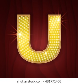 Gold light lamp bulb letter U. Glamorous nightclub decoration letter design. Sparkling glitter shine alphabet set