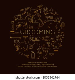 Gold linear circle with the inscription. Vector line modern poster. Round banner with grooming dogs  (brushing, cutting hair or trimming, eye care, ear cleaning, nail trimming, bathing) and tools.