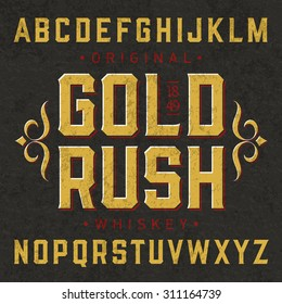 Gold Rush whiskey label font with sample design. Ideal for any design in vintage style. Vector.