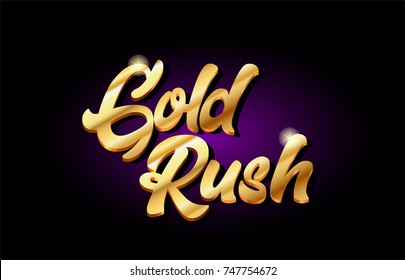 gold rush word text logo in gold golden 3d metal beautiful typography suitable for banner brochure design