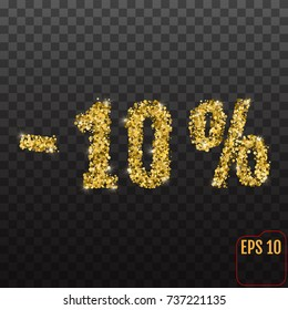 Gold sale 10 percent. Golden sale 10% percent on transparent background. Shine salling background for flyer, poster, shopping, for symbol sign, discount, selling, banner, web, header.