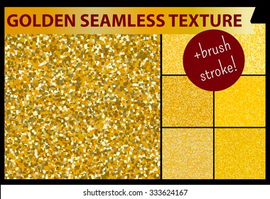 Gold seamless glitter textures set, pattern for decorative design. Include brush stroke.Vector illustration, seamless pattern.