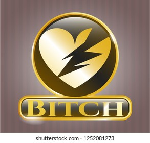 Gold shiny badge with broken heart icon and Bitch text inside