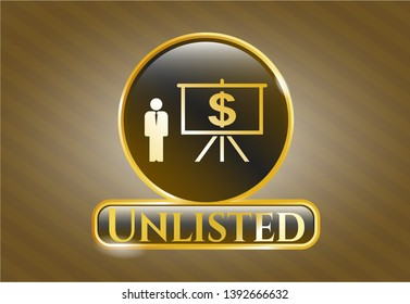 Gold shiny badge with business presentation icon and Unlisted text inside