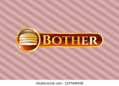 Gold shiny badge with cheeseburger icon and Bother text inside