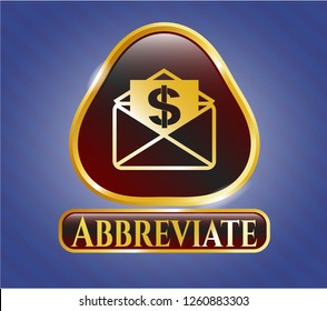 Gold shiny badge with envelope with paper with money symbol inside icon and Abbreviate text inside
