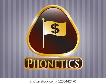 Gold shiny badge with flag with money symbol inside icon and Phonetics text inside