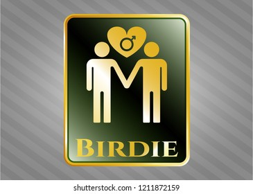 Gold shiny badge with gay men love icon and Birdie text inside